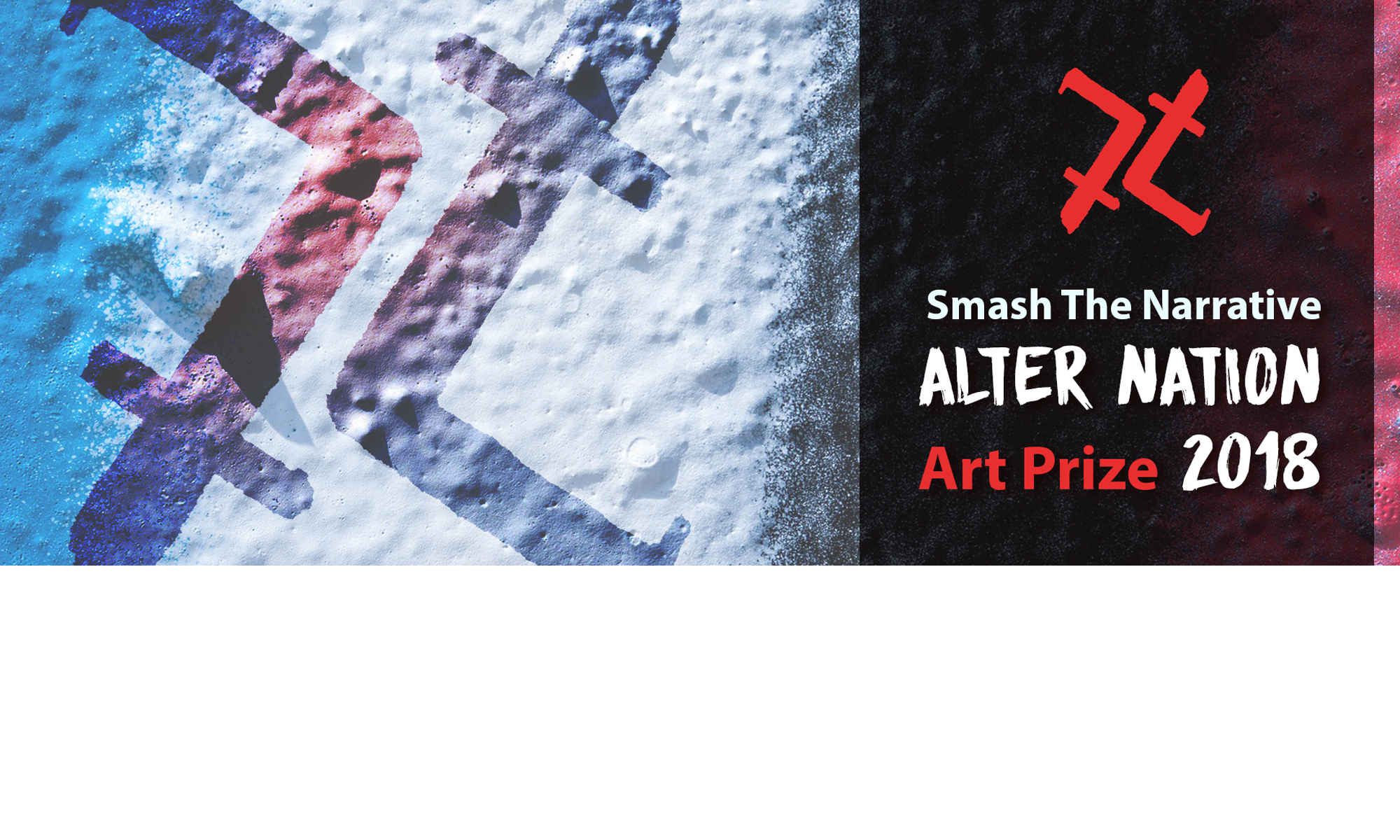 Smash The Narrative - Art Prize